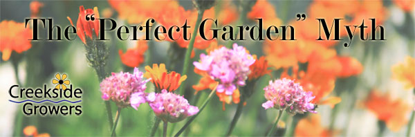 The Perfect Garden Myth